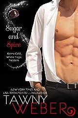 Sugar and Spice: A Karma Café Novella