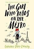 The Girl Who Reads on the Métro: A Novel