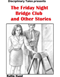 The Friday Night Bridge Club