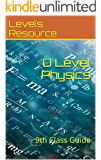 O Level Physics: 9th Class Guide (Levels Resource Book 1)