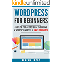 WordPress 2019: WordPress For Beginners: Complete Step-By-Step Guide to Master WordPress, Build Professionl WordPress Website (WordPress 2019, WordPress for Dummies)