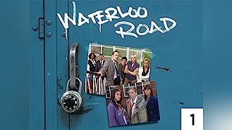 Waterloo Road Season 1
