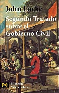 Segundo Tratado Sobre El Gobierno Civil Un Ensayo Acerca Del Verdadero Origen Y Fin