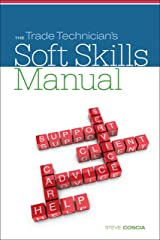 The Trade Technician's Soft Skills Manual (MindTap Course List) Kindle Edition