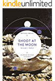 Shoot at the Moon (British Library Science Fiction Classics Book 4)
