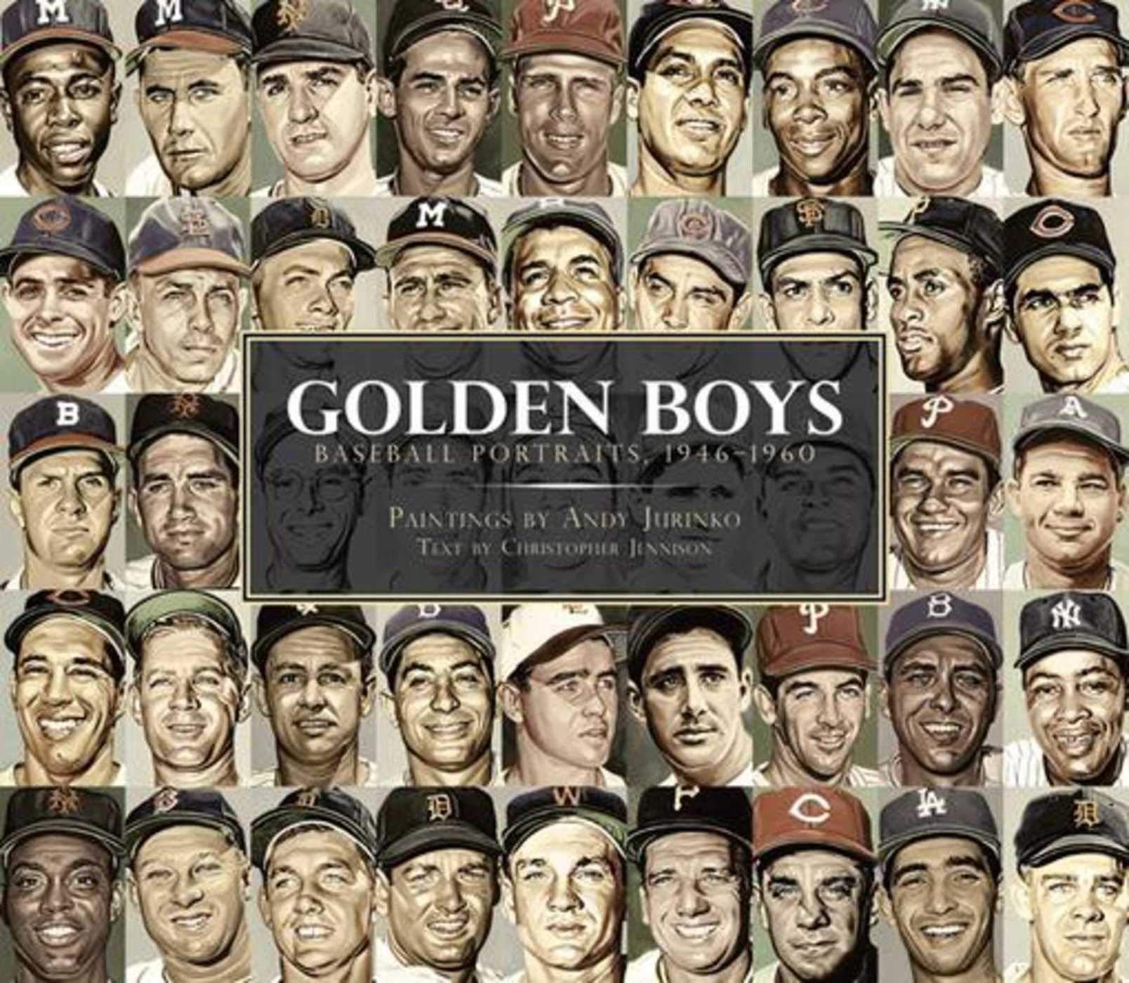 Golden Boys: Baseball Portraits, 1946-1960 by Skyhorse