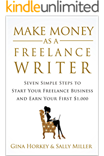 Writers market 2018 the most trusted guide to getting published make money as a freelance writer 7 simple steps to start your freelance writing business fandeluxe Choice Image