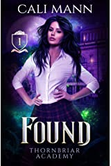 Found: A Shifter Romance (Thornbriar Academy Series Book 1) Kindle Edition