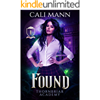 Found: A Shifter Romance (Thornbriar Academy Series Book 1)