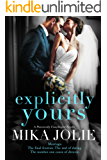 Explicitly Yours: A Friends to Lovers/Wedding/Romantic Comedy (A Platonically Complicated Novella)