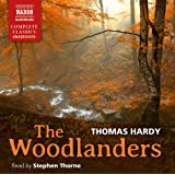 Hardy: The Woodlanders (Unabridged) [Stephen Thorne] [Naxos AudioBooks: NA0169]