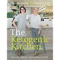 The Ketogenic Kitchen: Low carb, High fat, Extraordinary health