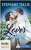 First Street Church Romances: Love's Legacy (Kindle Worlds Novella)