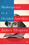 Shakespeare in a Divided America: A RADIO 4 BOOK OF THE WEEK (English Edition)