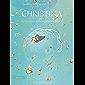 Christina, Book 3: Consciousness Creates Peace (English Edition)