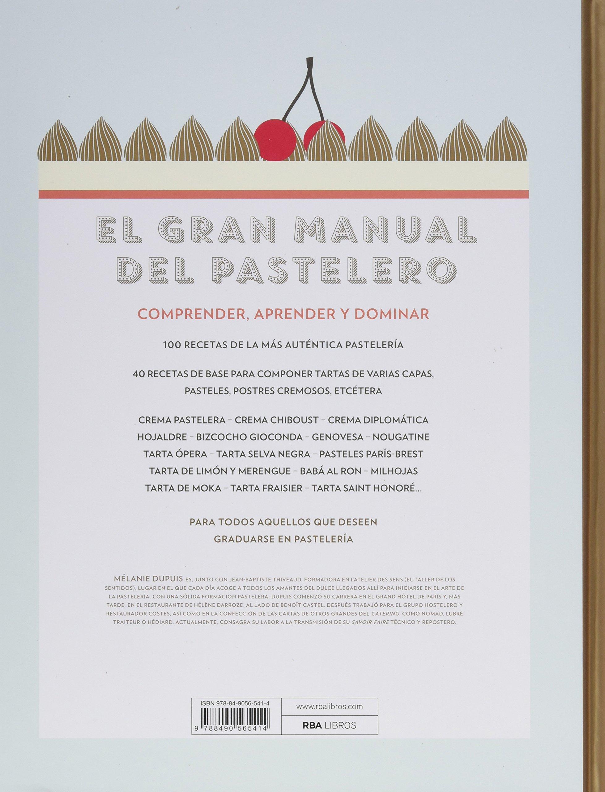 El gran manual del pastelero: Para hacer realidad tus sueños ...
