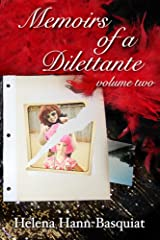 Memoirs of a Dilettante Volume Two