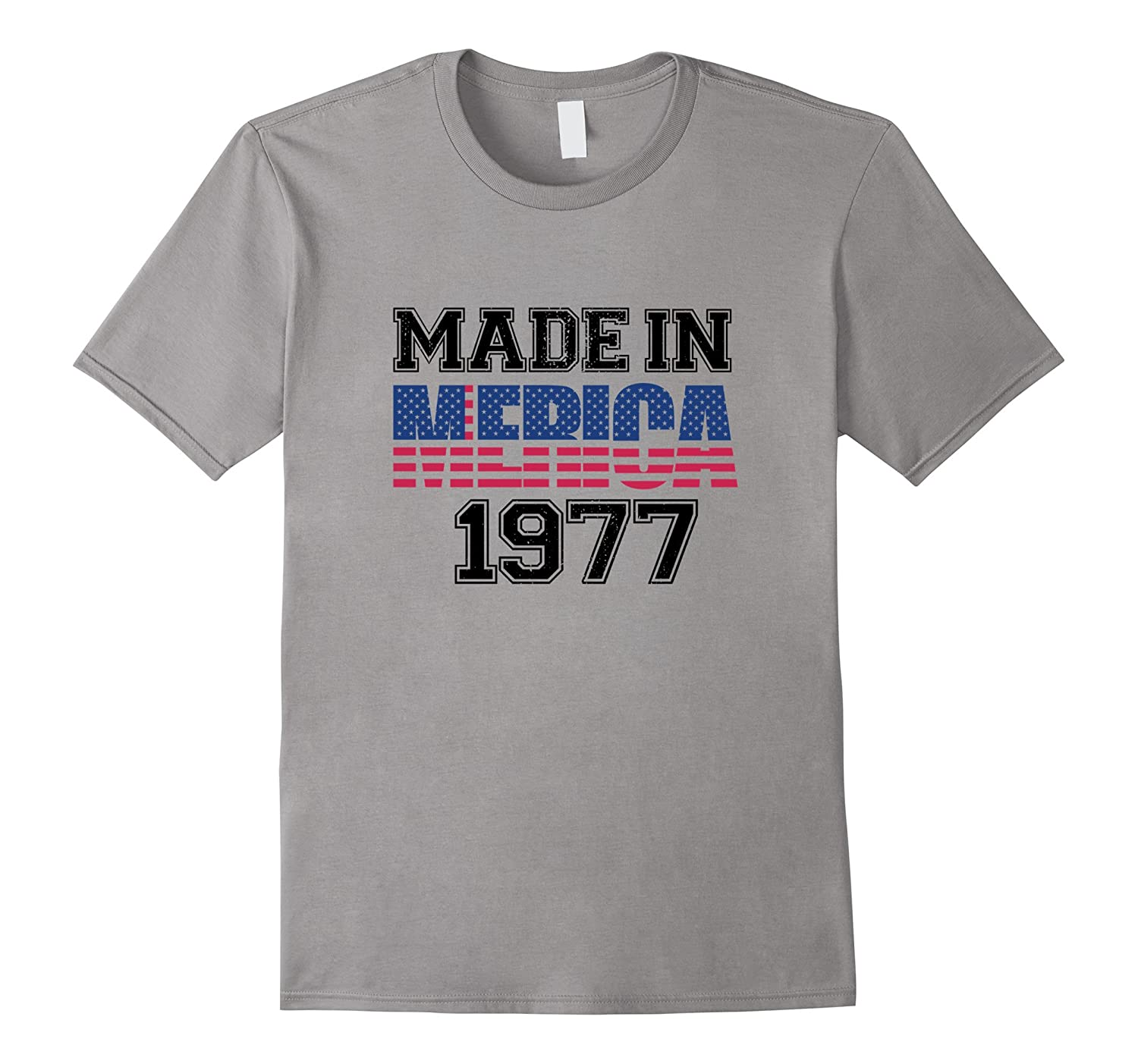 Made in MERICA 1977 Shirt Proud Patriot Pride Red White Blue-Vaci