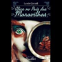 Alice no País das Maravilhas (Coleção Duetos)
