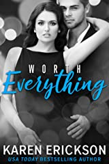 Worth Everything (Worth It Book 4) Kindle Edition