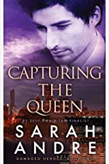 Capturing the Queen (Damaged Heroes Book 2) Kindle Edition