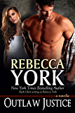 Outlaw Justice (Decorah Security Series, Book #13): A Paranormal Romantic Suspense Novella