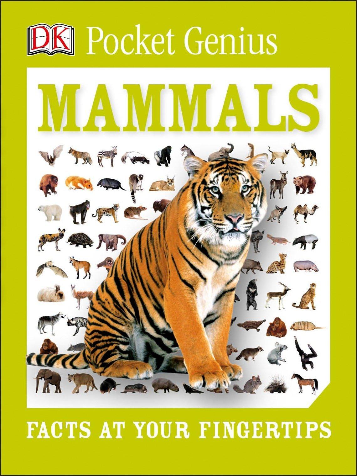 Pocket Genius: Mammals: Facts at Your Fingertips (DK Pocket Genius)