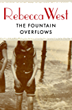 The Fountain Overflows (The Saga of the Century Book 1)