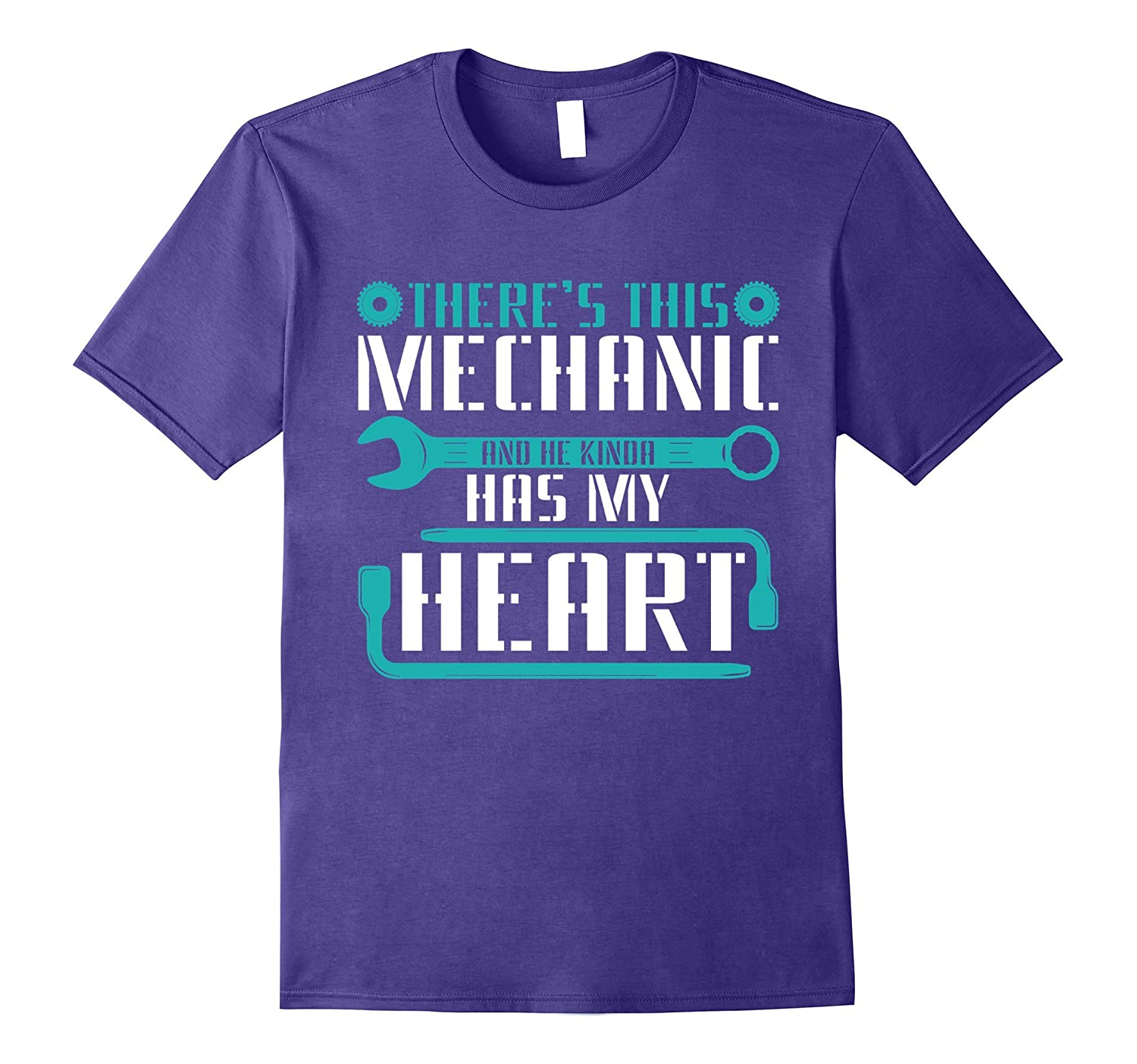 Theres This Mechanic And He Kinda Has My Heart T-shirt-TD