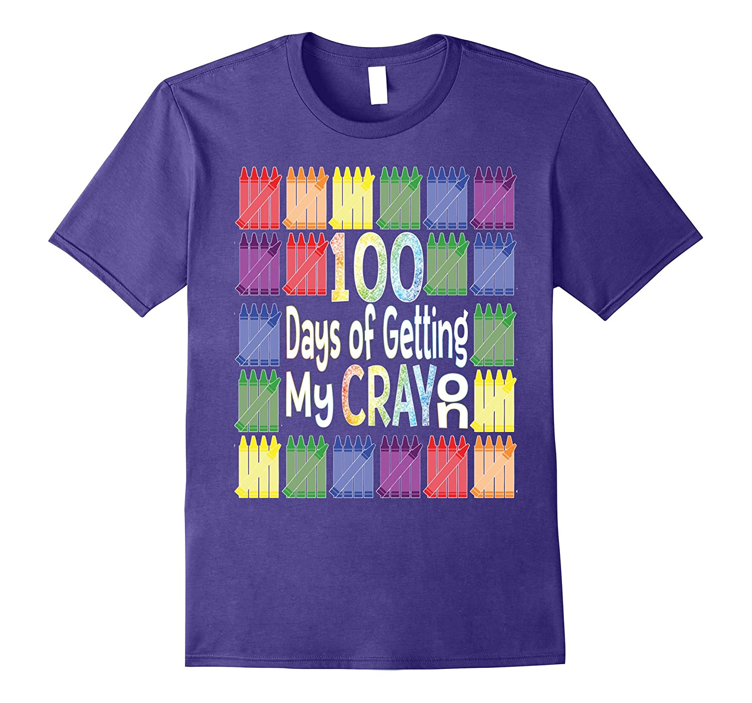 100 Days of School Get My Cray On Tshirt-Art