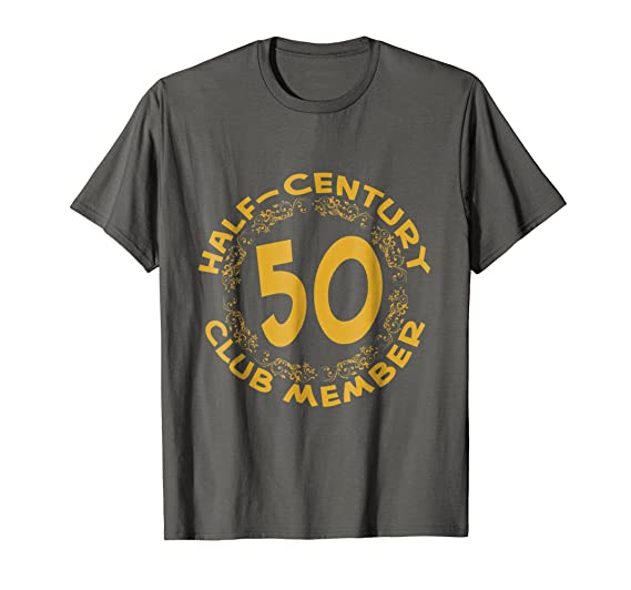 ea09f348f Mens 50th Birthday Party Anniversary T Shirt Half Century Club 2XL Asphalt