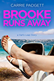 Brooke Runs Away: A Harts Leap Romance Novella