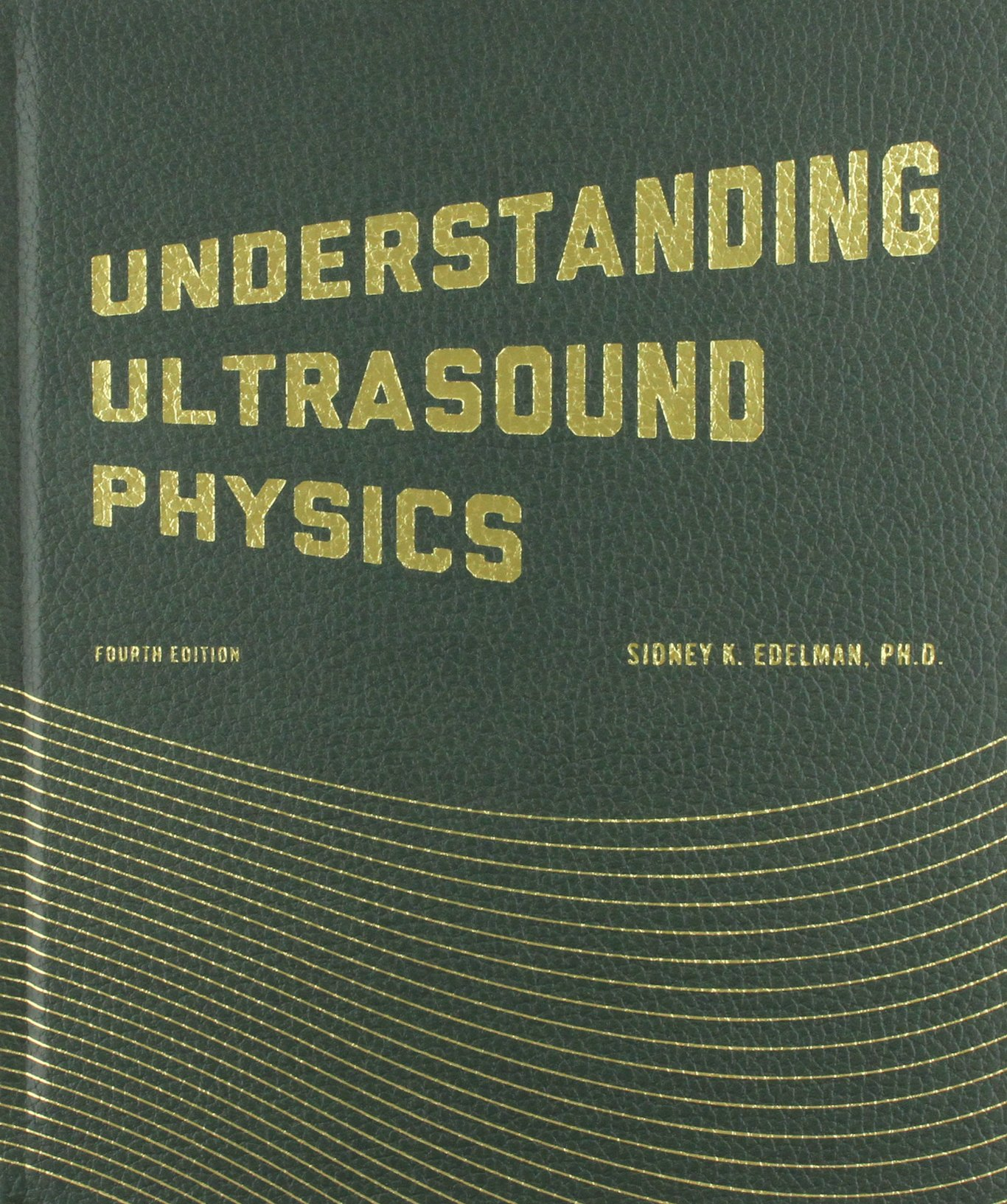 Understanding Ultrasound Physics by Brand: E.S.P. Ultrasound