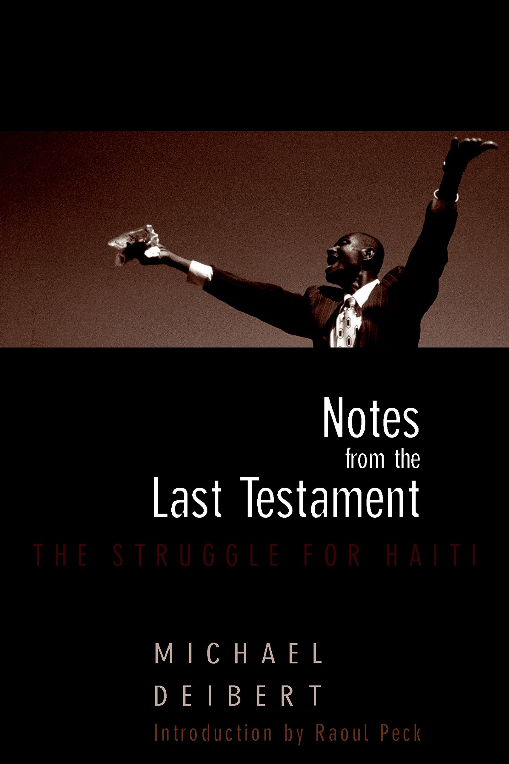 Download Notes From the Last Testament: The Struggle for Haiti pdf epub