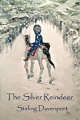 The Silver Reindeer Kindle Edition