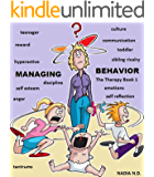 Managing Behavior (The Therapy Book 1)