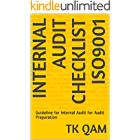 Internal Audit Checklist ISO9001: Guideline for Internal Audit for Audit Preparation