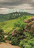 Appalachian Trail Conservancy Appalachian Trail Data Book 2016
