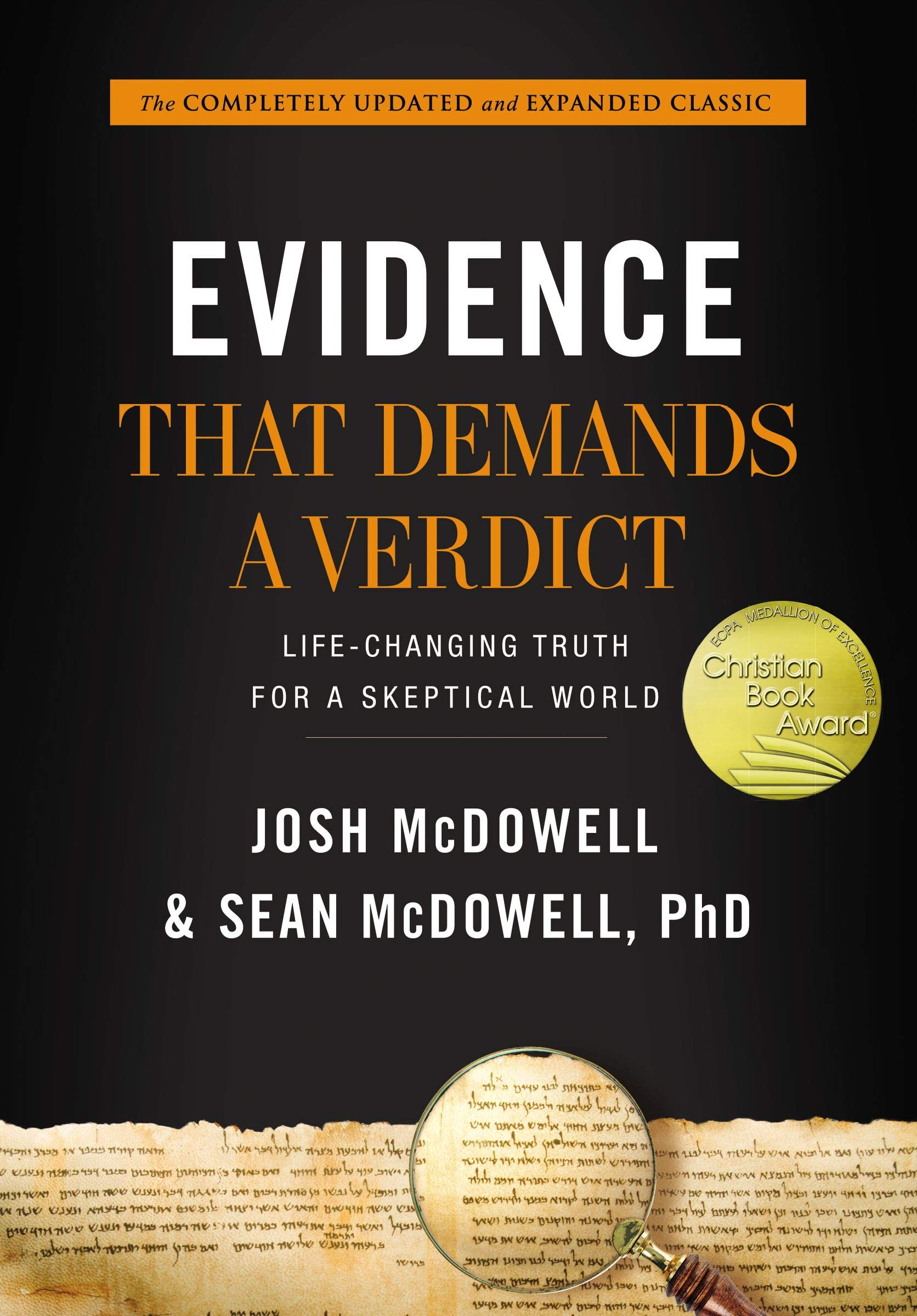 Evidence That Demands a Verdict: Life-Changing Truth for a Skeptical World by HarperCollins Christian Pub.