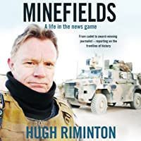 Minefields: A Life in the News Game