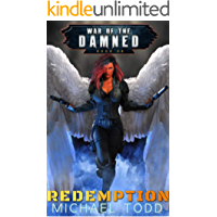 Redemption: A Supernatural Action Adventure Opera (War of the Damned Book 8)