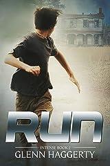 Run: Intense, Book 2 Kindle Edition