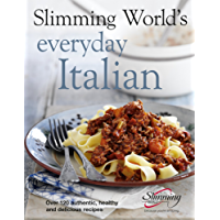 Slimming World's Everyday Italian: Over 120 fresh, healthy and delicious recipes