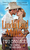 Two Brothers: The Lawman/The Gunslinger (Pocket Star Books Romance)
