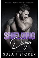 Shielding Devyn (Delta Team Two Book 6) Kindle Edition