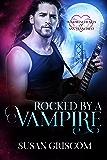 Rocked by a Vampire (Immortal Hearts of San Francisco Book 3)
