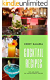 Cocktail Recipes:Best 50 Delicious of Cocktail Recipe Book (Cocktail Recipes, Cocktail Recipe Book, Cocktail Recipe Cards, Cocktails Recipes, Cocktail Book Recipes) (Kenny Galarza Cookbooks No.1)