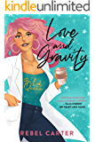 Love and Gravity: Multicultural STEM Romance