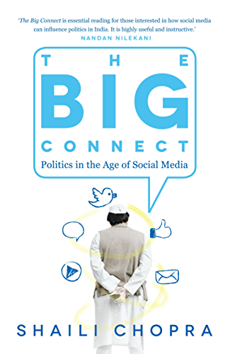 The Big Connect: Politics in the Age of Social Media