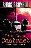 "The Cabo Contract ""A Colin Pearce Adventure"" (Colin Pearce Series Book 2)"